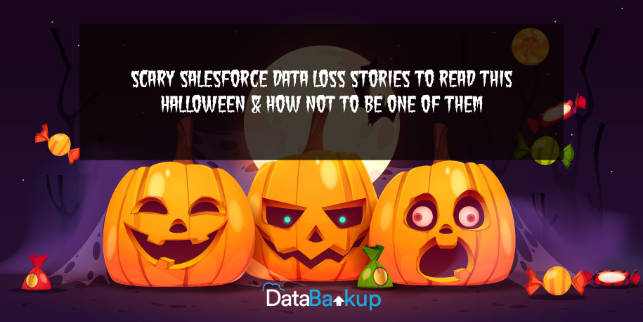 Scary Salesforce Data Loss Stories